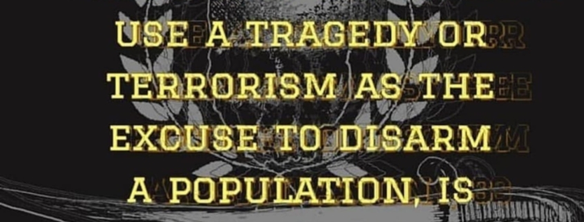Any one who would use a tragedy or terrorism is the excuse to do a population is an enemy to liberty